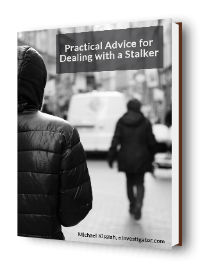 Practical Advice for Dealing with a Stalker