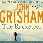 John Grisham The Racketeer