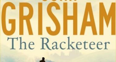 The Racketeer: A Legal Novel By John Grisham